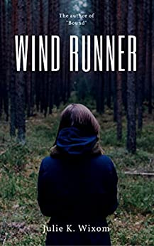 Wind Runner by [Wixom, Julie]
