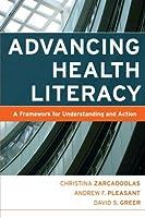 Advancing Health Literacy (Jossey-Bass Public Health)