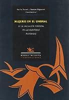 Mujeres en el umbral : la iniciación femenina en las escritoras hispánicas