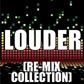 Louder (DubStep Re-Mix)