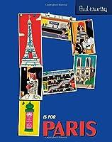 P Is for Paris (Paul Thurlby ABC City Books)