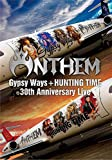 『GYPSY WAYS』+『HUNTING TIME』完全再現 30th Anniversary Live[DVD(日本語解説書封入)]