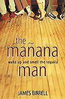 The Manana Man