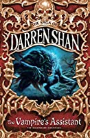 Title: The Vampire's Assistant (The Saga of Darren Shan, by Darren Shan(1905-07-01)