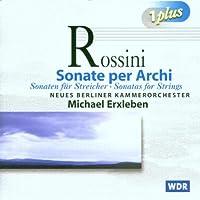 Rossini:Sonatas for Strings