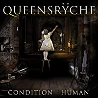 Condition Human by Queensryche