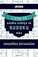 Livro de quebra-cabeças de Sudoku para reuniões atrasadas