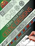 Draw Your Own Celtic Designs