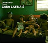 Grand Gallery presents CASA LATINA 2 画像