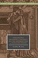 Chaucerotics: Uncloaking the Language of Sex in The Canterbury Tales and Troilus and Criseyde (The New Middle Ages)