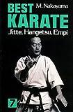 英文版 ベスト空手 7: 十手・半月・燕飛 - Best Karate 7: Jitte,Hangetsu, Empi