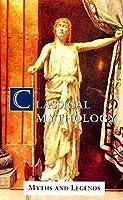 Classical Mythology (Myths & Legends)