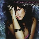 Autobiography by Ashlee Simpson (2004-07-20)