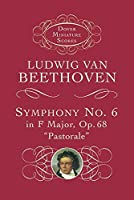 """Symphony No. 6 in F Major, Op. 68,""""Pastorale (Dover Miniature Music Scores) by Ludwig van Beethoven(2012-05-17)"""