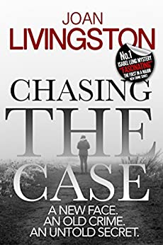 Chasing The Case (The Isabel Long Mystery Series Book 1) by [Livingston, Joan]