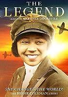Legend: The Bessie Coleman Story [DVD]