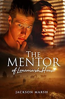 The Mentor of Lonemarsh House by [Marsh, Jackson]