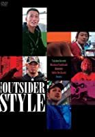 THE OUTSIDER STYLE [DVD]