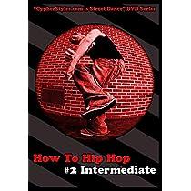 How To Hip Hop 2