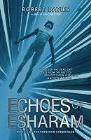 Echoes of Esharam (Specimen Chronicles)