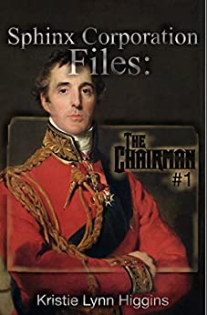The Chairman #1: Sphinx Corporation Files (Shades of Gray Flash Fiction Science Fiction Action Adventure Mystery Series Book 8) by [Higgins, Kristie Lynn]