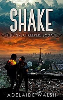 Shake: Science Fantasy Novelette (The Great Keeper series Book 1) by [Walsh, Adelaide]