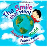 Smile That Went Around the World: New Revised Edition