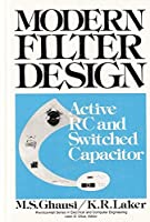 Modern filter design: Active RC and switched capacitor (Prentice-Hall series in electrical and computer engineering) [並行輸入品]