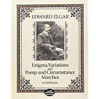 Elgar: Enigma Variations and Pomp and Circumstance Marches in Full Score