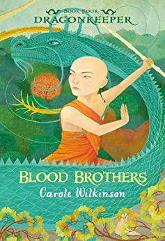 Dragonkeeper 4: Blood Brothers by [Wilkinson, Carole]