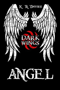 Dark Wings 1: Angel by [Davies, Katie Ruth]