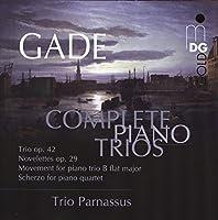 Gade: Trio Op. 42 Novelets Op. 29 Sche by Trio Parnassus (2011-03-08)