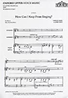 How can I keep from singing?: SSA version