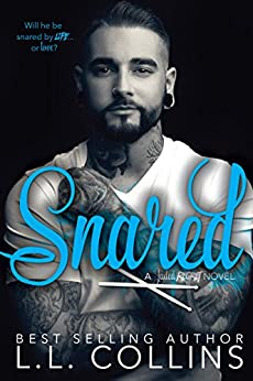 Snared: A Jaded Regret Novel by [Collins, L.L.]