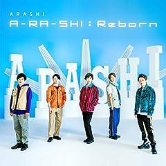 嵐「A-RA-SHI : Reborn」のジャケット画像