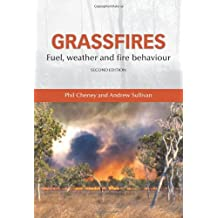 Grassfires: Fuel, Weather and Fire Behaviour