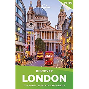 Lonely Planet Discover 2019 London: Top Sights, Authentic Experiences