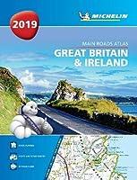 Great Britain & Ireland 2019 -Tourist & Motoring Atlas A4 Paperback 2019 (MICHELIN ROAD ATLAS)