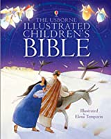Illustrated Children's Bible (Usborne Bibles)