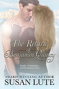 The Return Of Benjamin Quincy by [Lute, Susan]