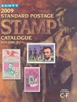 Scott Standard Postage Stamp Catalogue 2009: Countries of the World C-F