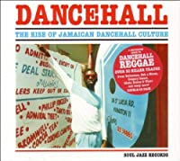 The Rise Of Jamaican Dancehall Culture