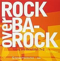 Rock over Barock: Prinz Eisenbeton 6, Young And Beautiful :  7+2