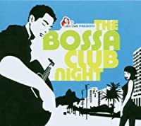 Bossa Club Night