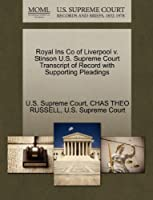 Royal Ins Co of Liverpool V. Stinson U.S. Supreme Court Transcript of Record with Supporting Pleadings
