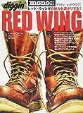 diggin' RED WING [ディギン! レッド・ウィング] (ワールドムック 1091)