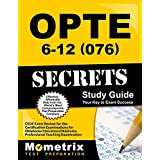 OPTE: 6-12 (076) Secrets Study Guide: CEOE Exam Review for the Certification Examinations for Oklahoma Educators / Oklahoma Professional Teaching Examination (English Edition)