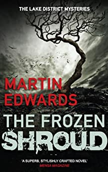The Frozen Shroud (Lake District Mysteries) by [Edwards, Martin]