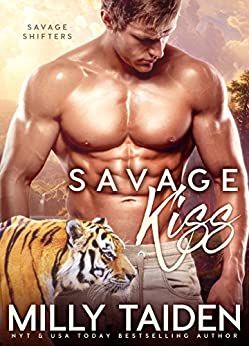 Savage Kiss: BBW Paranormal Shape Shifter Romance (Savage Shifters Book 2) by [Taiden, Milly]
