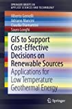 GIS to Support Cost-effective Decisions on Renewable Sources: Applications for low temperature geothermal energy (SpringerBrie..